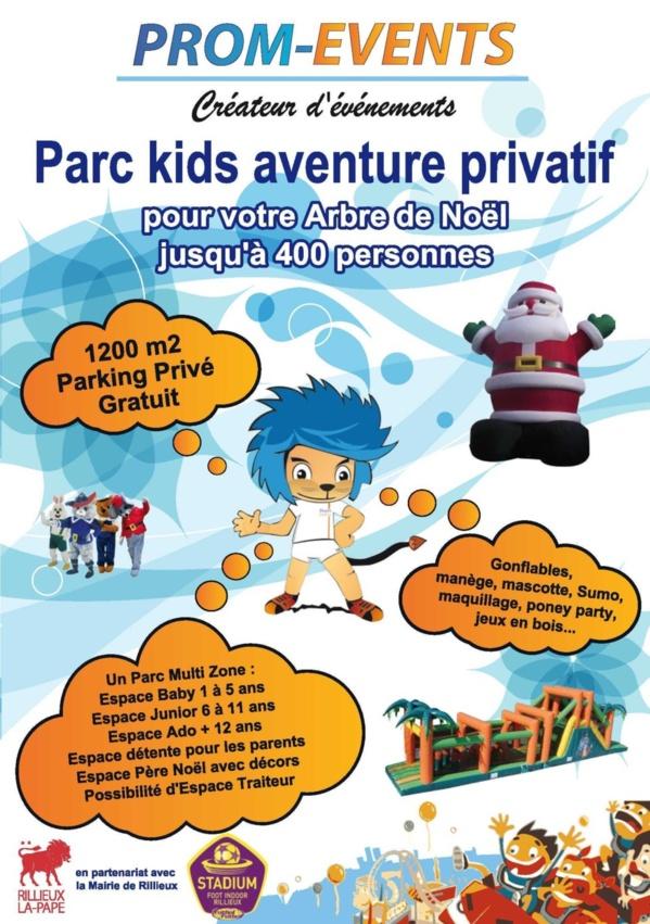 Parc Kids Aventure le 7 et 8 décembre 2013 privatif ou commun
