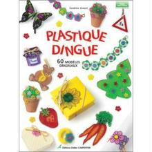 Atelier Plastique Dingue