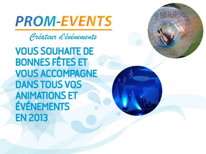 PROM-EVENTS vous souhaite tous ses voeux pour cette nouvelle année 2013